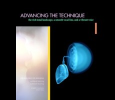 Advancing the Technique: The rich tonal landscape, the smooth vocal line, and a vibrant voice