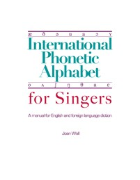 International Phonetic Alphabet book for learning how to sing